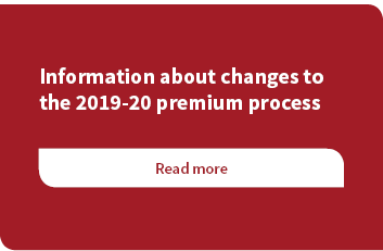 Changes to the 2019-20 premium process
